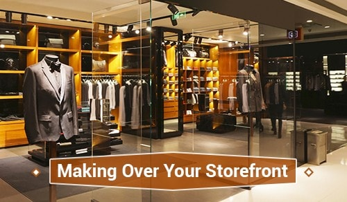 Making Over Your Storefront