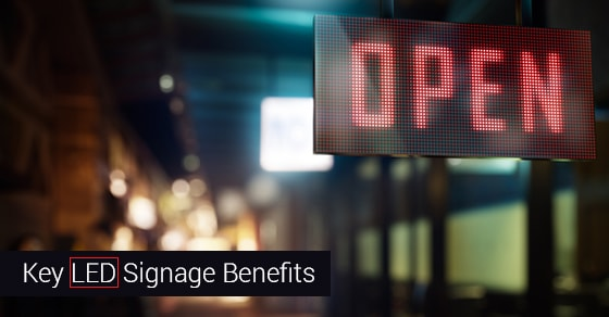 Key LED Signage Benefits