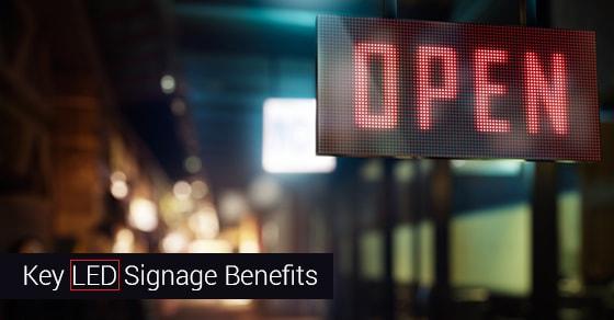 Key LED Signage Benefits