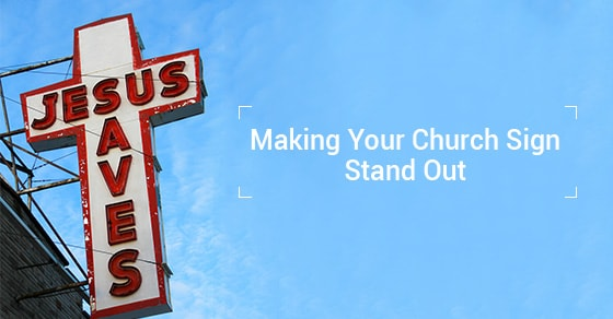 Making Your Church Sign Stand Out