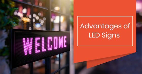 Advantages of LED Signs