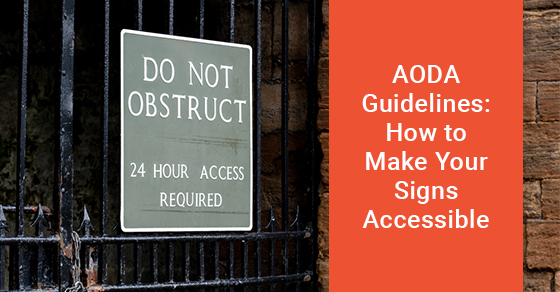 AODA Guidelines: How to Make Your Signs Accessible