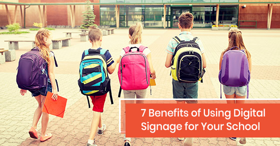 What are the benefits of using digital signage for your school?